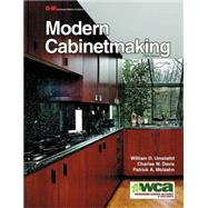 Modern Cabinetmaking by Umstattd, William D.; Davis, Charles W., 9781631260711