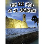 The Old Fort at St. Augustine by Sipperley, Keli, 9781634300711