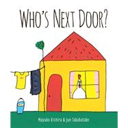 Who's Next Door? by Kishira, Mayuko ; Takabatake, Jun, 9781771470711
