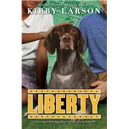 Liberty (Dogs of World War II) by Larson, Kirby, 9780545840712