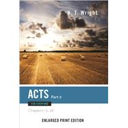 Acts for Everyone: Chapters 13-28 by Wright, N. T., 9780664260712