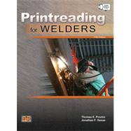 Printreading for Welders w/ Access Code by Thomas E. Proctor, Jonathan F. Gosse, 9780826930712