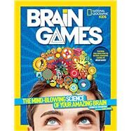 National Geographic Kids Brain Games by SWANSON, JENNIFERGREEN, HANK, 9781426320712