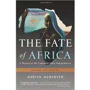 The Fate of Africa by Meredith, Martin, 9781610390712
