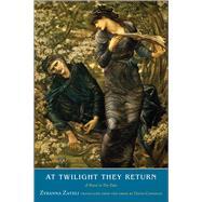 At Twilight They Return by Zateli, Zyranna; Connolly, David, 9780300200713
