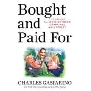 Bought and Paid For by Gasparino, Charles, 9781595230713