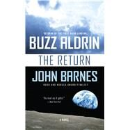 The Return by Aldrin, Buzz; Barnes, John, 9780765390714