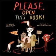 Please, Open This Book! by Lehrhaupt, Adam; Forsythe, Matthew, 9781442450714