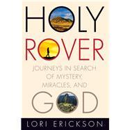 Holy Rover by Erickson, Lori, 9781506420714