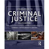 Introduction to Criminal Justice by Travis III; Lawrence, 9780323290715