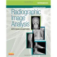 Radiographic Image Analysis by Martensen, Kathy Mcquillen, 9780323280716