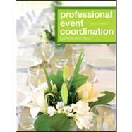 Professional Event Coordination by Silvers, Julia Rutherford, 9780470560716