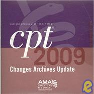CPT Changes Archives 2009 : Single User by American Medical Association, 9781603590716