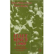 Italy since 1989 : Events and Interpretations by Vittorio Bufacchi and Simon Burgess, 9780333930717