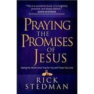 Praying the Promises of Jesus by Stedman, Rick, 9780736960717
