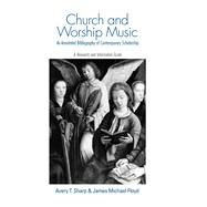 Church and Worship Music: A Research and Information Guide by Floyd,James Michael, 9781138970717