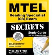 MTEL Reading Specialist (08) Exam Secrets Study Guide : MTEL Test Review for the Massachusetts Tests for Educator Licensure by Mtel Exam Secrets, 9781610720717