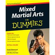 Mixed Martial Arts For Dummies by Shamrock, Frank; Van Note, Mary, 9780470390719