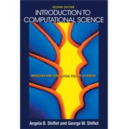 Introduction to Computational Science by Shiflet, Angela B.; Shiflet, George W., 9780691160719