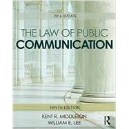The Law of Public Communication: 2016 Update by Middleton; Kent R., 9781138950719