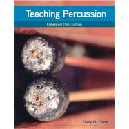 Teaching Percussion, Enhanced, Spiral bound Version by Cook, Gary D., 9781337560719