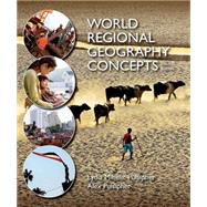 World Regional Geography Concepts by Pulsipher, Lydia Mihelic; Pulsipher, Alex, 9781464110719