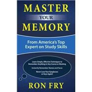 Master Your Memory by Fry, Ron, 9781632650719