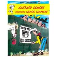 Lucky Luke Versus Joss Jamon: Lucky Luke at Biggerbooks.com