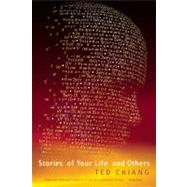 Stories of Your Life And Others by Chiang, Ted, 9781931520720