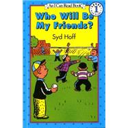 Who Will Be My Friends by Hoff, Syd, 9780064440721