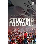 Studying Football by Cashmore; Ellis, 9781138830721