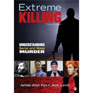 Extreme Killing by Fox, James Alan; Levin, Jack, 9781483350721
