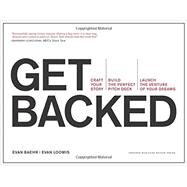 Get Backed by Baehr, Evan; Loomis, Evan, 9781633690721