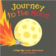 Journey to the Moon by Mansfield, Andy, 9781499800722