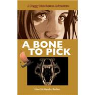 A Bone to Pick by Mcmurchy-barber, Gina, 9781459730724