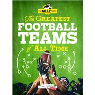 Greatest Football Teams of All Time a Go by Sports Illustrated Kids, 9781683300724