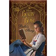 Belle's Story by Upton, Rachael; Froeb, Lori, 9780794440725