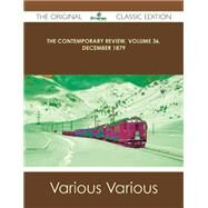 The Contemporary Review December 1879 by Various, 9781486440726