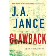 Clawback An Ali Reynolds Novel by Jance, J.A., 9781501110726