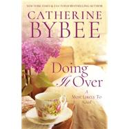 Doing It over by Bybee, Catherine, 9781503950726