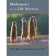 Mathematics for the Life Sciences by Bodine, Erin N.; Lenhart, Suzanne; Gross, Louis J., 9780691150727
