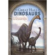 The Great Hall of Dinosaurs by O'Connor, William, 9781440340727