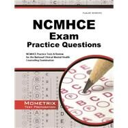 NCMHCE Exam Practice Questions: NCMHCE Practice Tests & Review for the National Clinical Mental Health Counseling Examination by Mometrix, 9781621200727