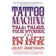 Tattoo Machine by JOHNSON, JEFF, 9780385530729