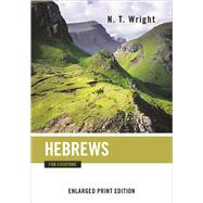 Hebrews for Everyone by Wright, N. T., 9780664260729