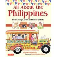 All About the Philippines by Jimenez, Gidget Roceles; Dandan-albano, Corazon, 9780804840729