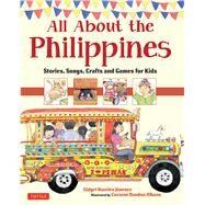 All About the Philippines by Jimenez, Gidget Roceles; Dandan-albano, Corazon, 9780804840729
