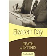 Death and Letters by Daly, Elizabeth, 9781631940729
