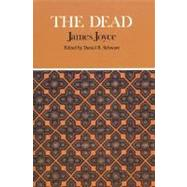 The Dead by Schwarz, Daniel R.; Joyce, James, 9780312080730