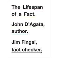The Lifespan of a Fact by D'AGATA,JOHN, 9780393340730